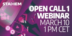 STADIEM 1st Open Call webinar - ADDITIONAL DATE @ Online